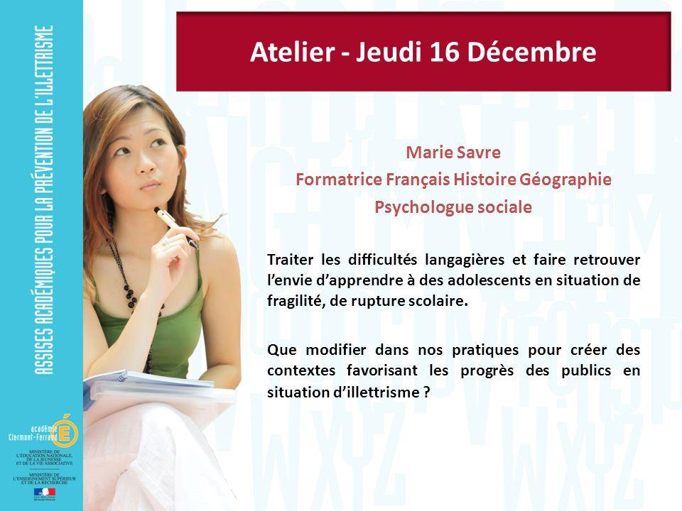 Atelier - Jeudi 16 Décembre Formatrice Français Histoire Géographie