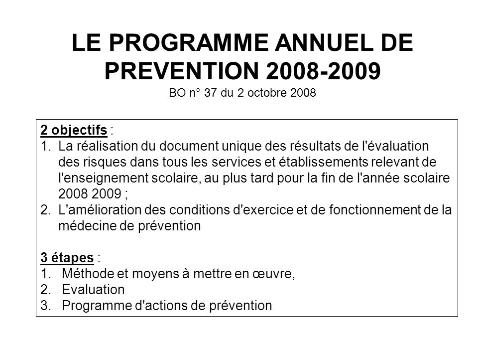 LE PROGRAMME ANNUEL DE PREVENTION 2008-2009