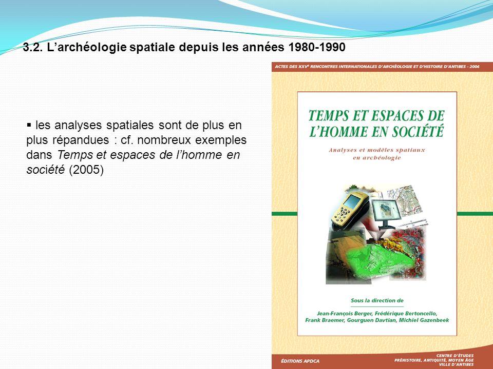 3.2. L'archéologie spatiale depuis les années 1980-1990
