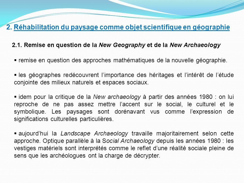 2. Réhabilitation du paysage comme objet scientifique en géographie