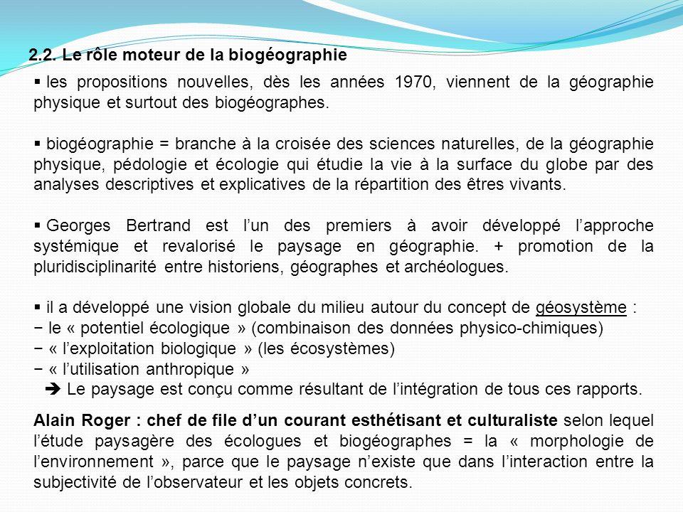 2.2. Le rôle moteur de la biogéographie