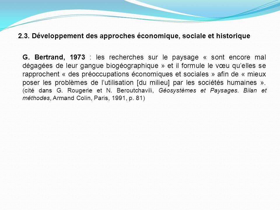 2.3. Développement des approches économique, sociale et historique