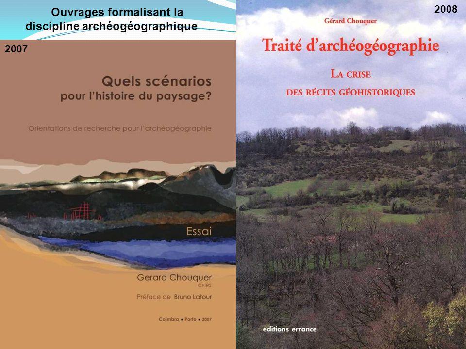 Ouvrages formalisant la discipline archéogéographique
