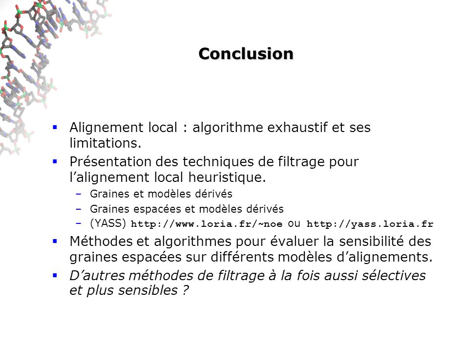 Conclusion Alignement local : algorithme exhaustif et ses limitations.