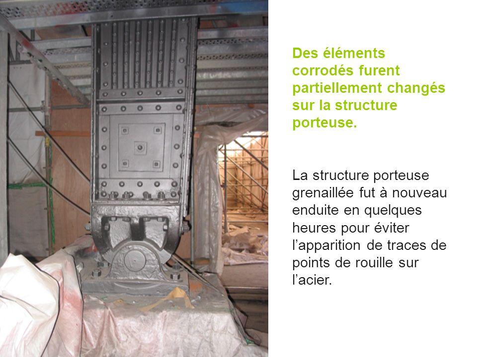 Des éléments corrodés furent partiellement changés sur la structure porteuse.