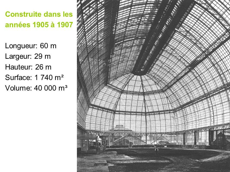 Construite dans les années 1905 à 1907. Longueur: 60 m. Largeur: 29 m. Hauteur: 26 m. Surface: 1 740 m².