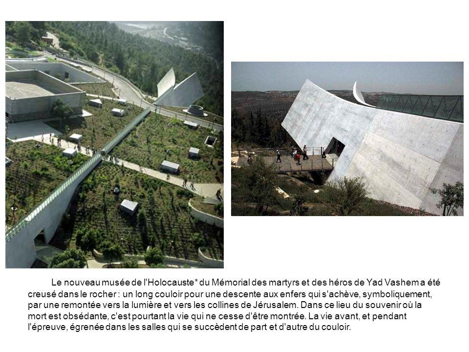 Le nouveau musée de l Holocauste