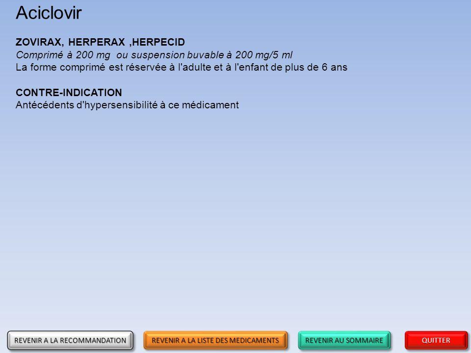 Aciclovir ZOVIRAX, HERPERAX ,HERPECID