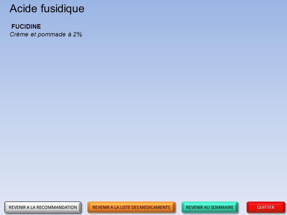 Acide fusidique FUCIDINE Crème et pommade à 2%