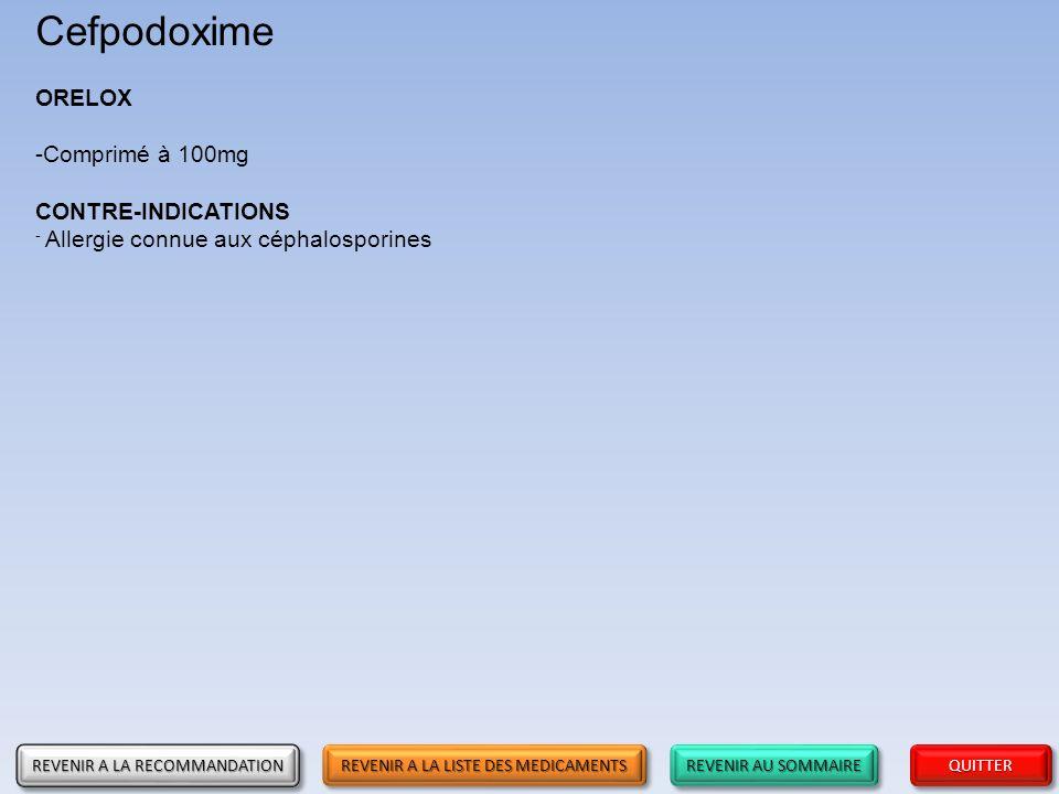 Cefpodoxime ORELOX Comprimé à 100mg CONTRE-INDICATIONS