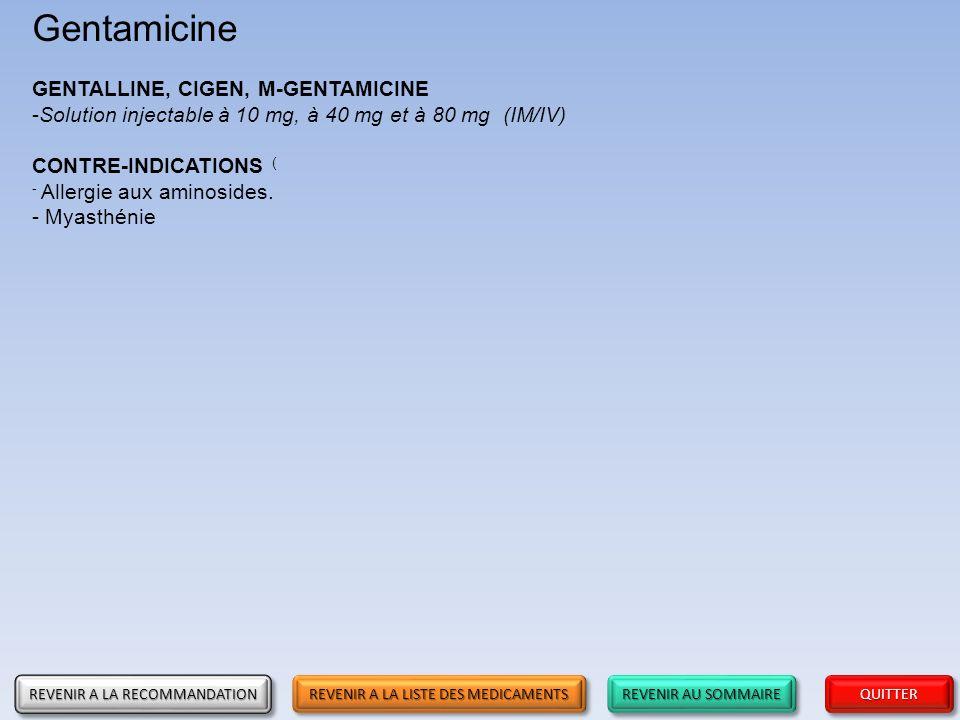 Gentamicine GENTALLINE, CIGEN, M-GENTAMICINE
