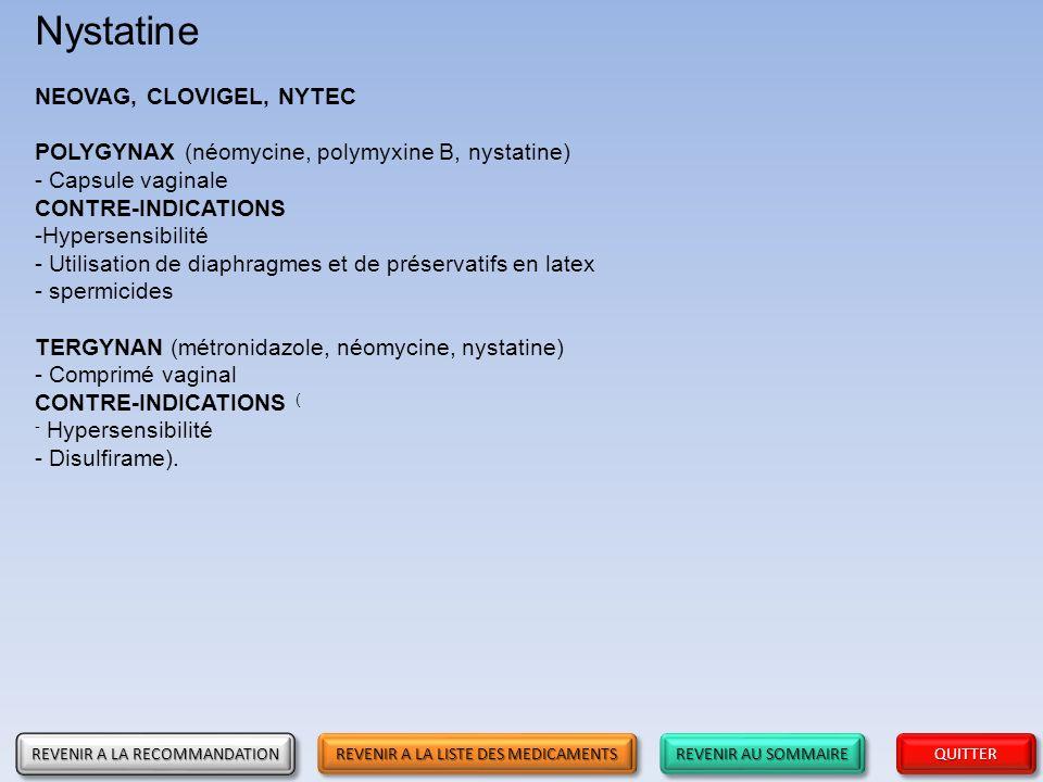 Nystatine NEOVAG, CLOVIGEL, NYTEC