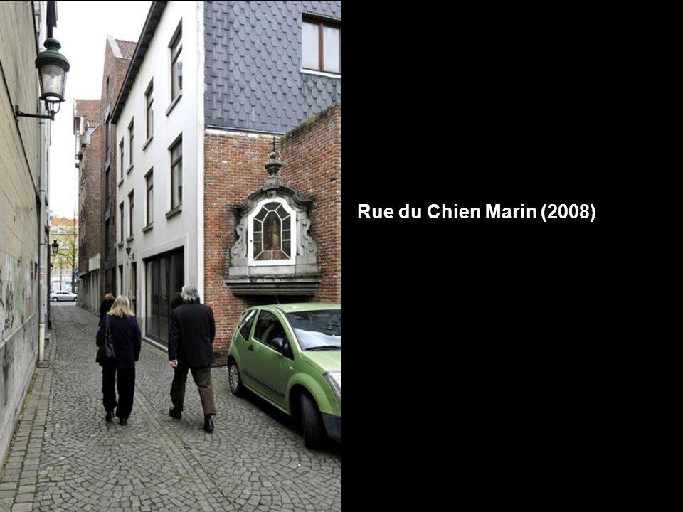 Rue du Chien Marin (2008)