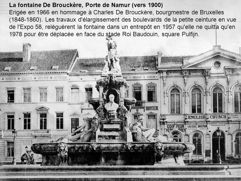 La fontaine De Brouckère, Porte de Namur (vers 1900)