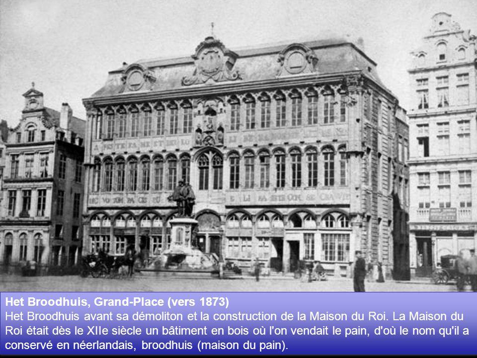 Het Broodhuis, Grand-Place (vers 1873)