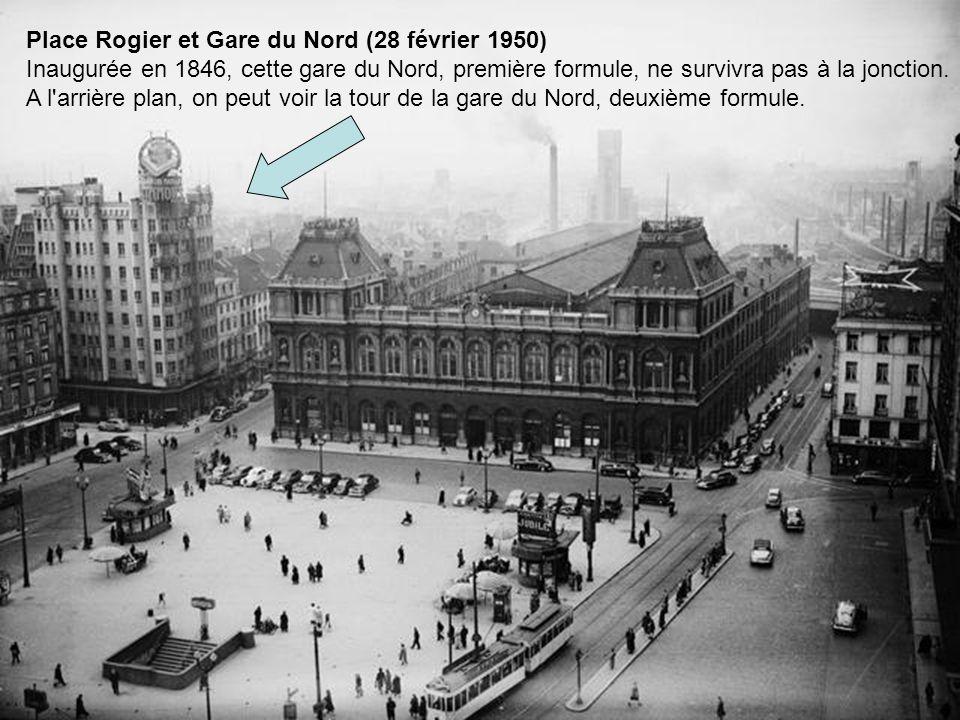 Place Rogier et Gare du Nord (28 février 1950)