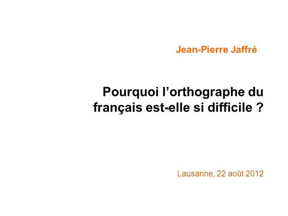 Pourquoi l'orthographe du français est-elle si difficile