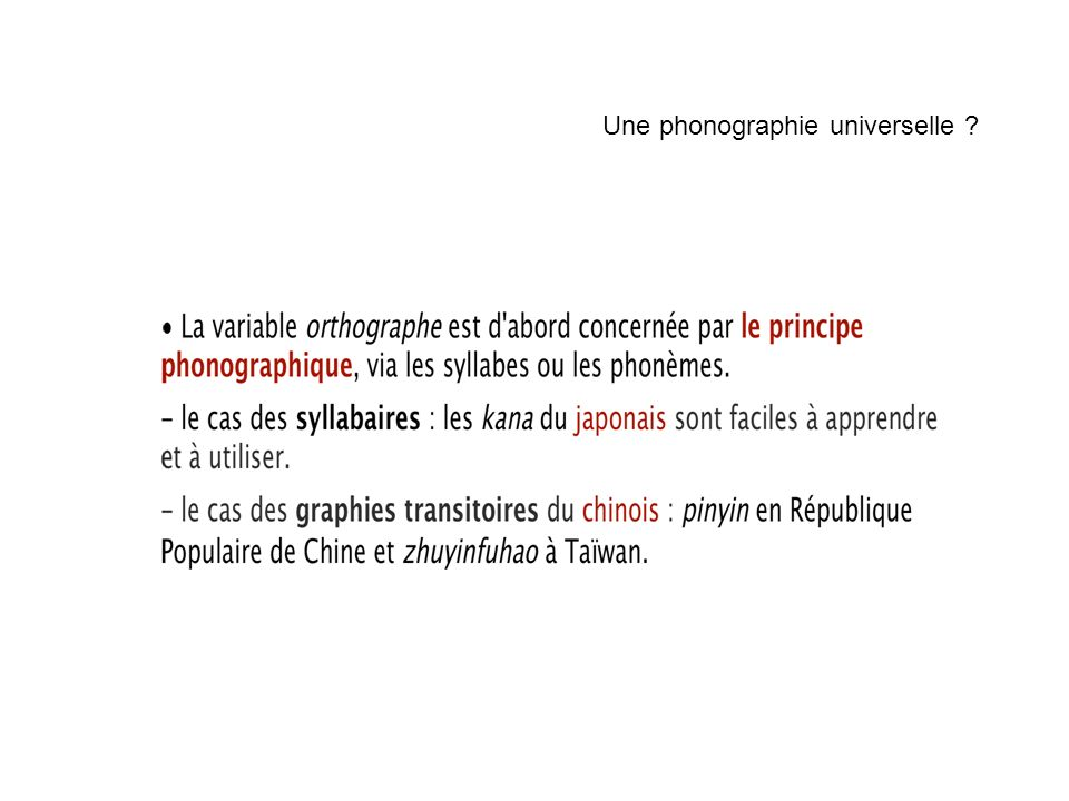 Une phonographie universelle