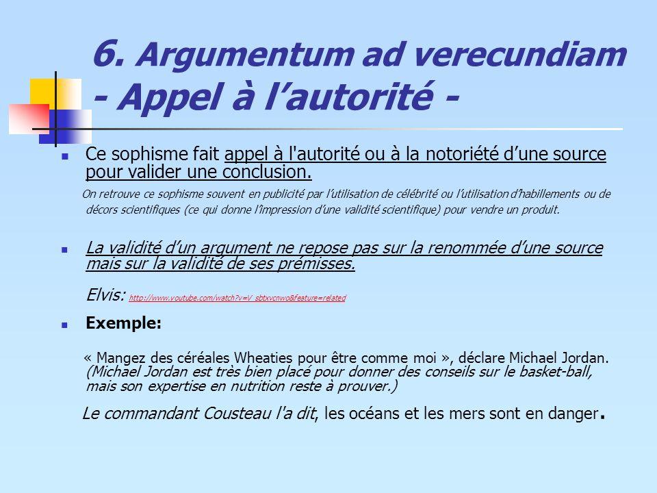 6. Argumentum ad verecundiam - Appel à l'autorité -