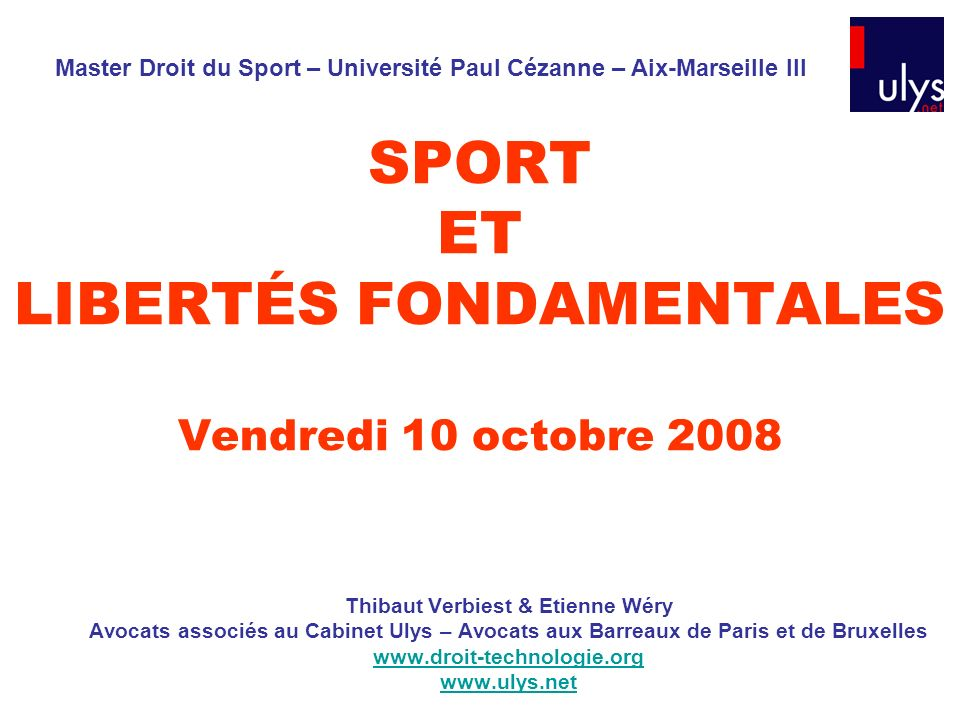 SPORT ET LIBERTÉS FONDAMENTALES Vendredi 10 octobre 2008