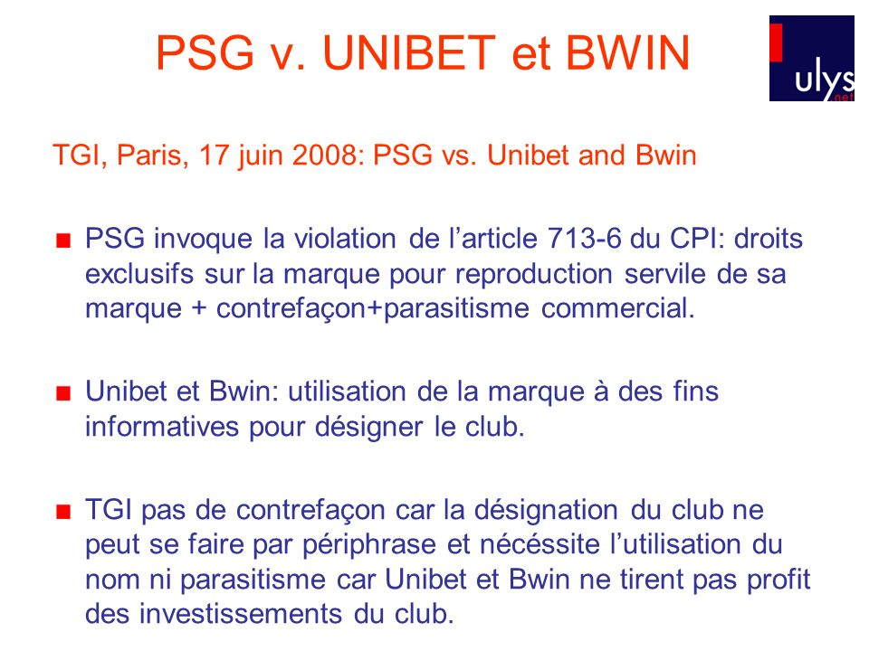 PSG v. UNIBET et BWIN TGI, Paris, 17 juin 2008: PSG vs. Unibet and Bwin.