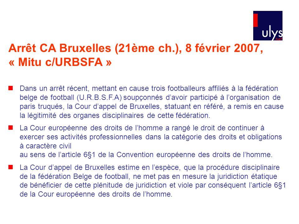 Arrêt CA Bruxelles (21ème ch.), 8 février 2007, « Mitu c/URBSFA »