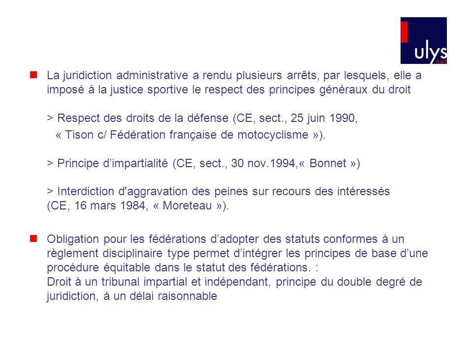La juridiction administrative a rendu plusieurs arrêts, par lesquels, elle a imposé à la justice sportive le respect des principes généraux du droit > Respect des droits de la défense (CE, sect., 25 juin 1990,