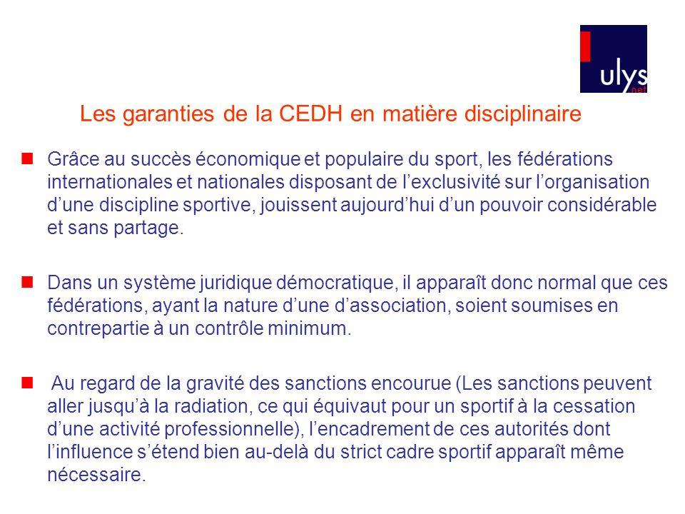 Les garanties de la CEDH en matière disciplinaire
