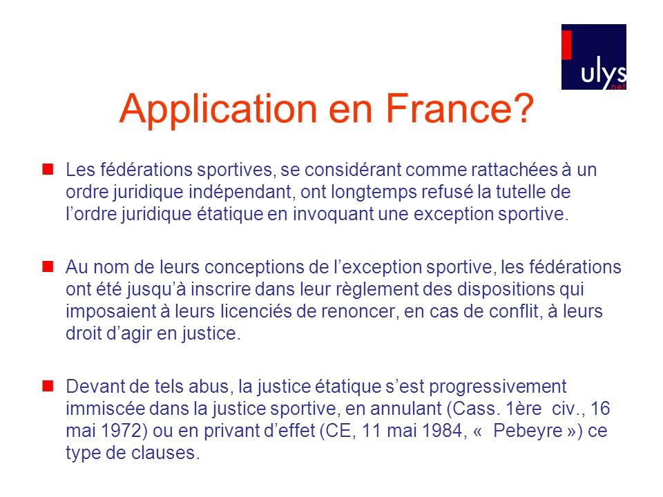 Application en France