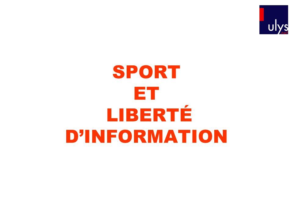 SPORT ET LIBERTÉ D'INFORMATION