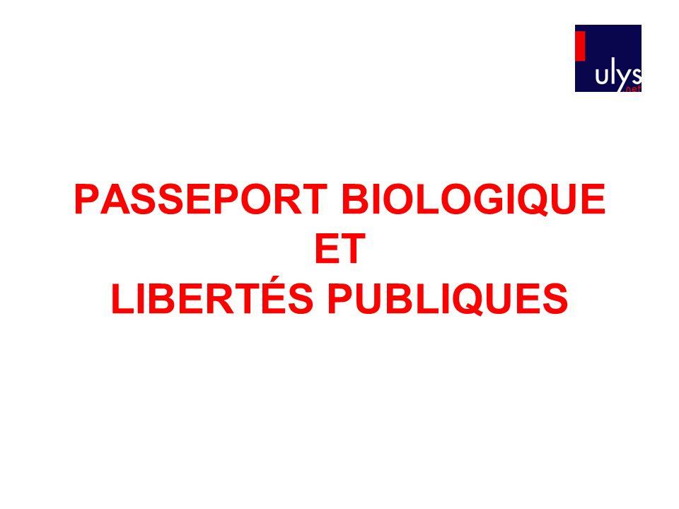 PASSEPORT BIOLOGIQUE ET LIBERTÉS PUBLIQUES