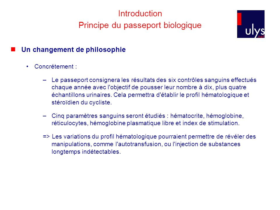 Introduction Principe du passeport biologique