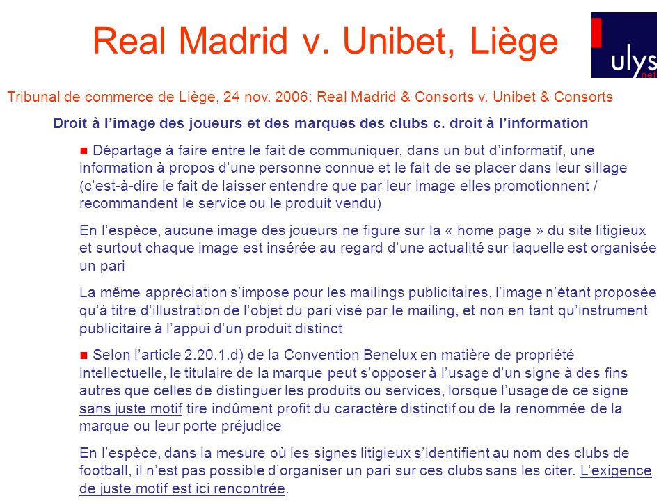 Real Madrid v. Unibet, Liège