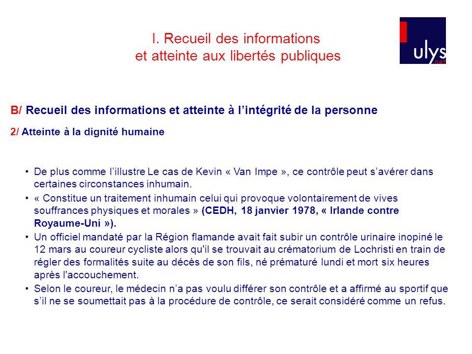 I. Recueil des informations et atteinte aux libertés publiques