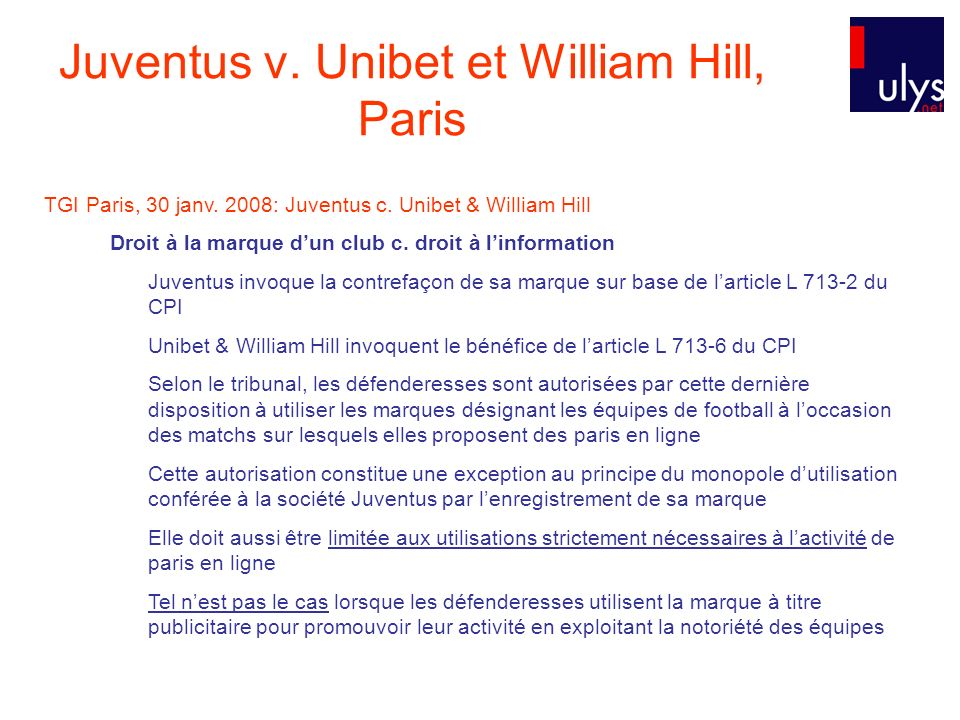 Juventus v. Unibet et William Hill, Paris