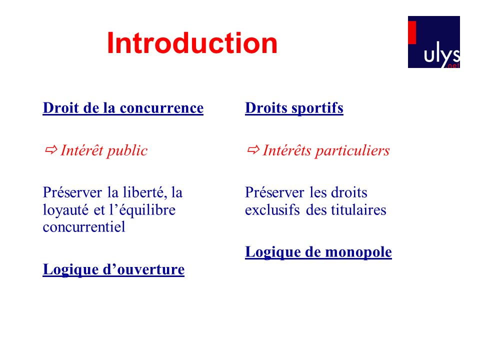 Introduction Droit de la concurrence  Intérêt public