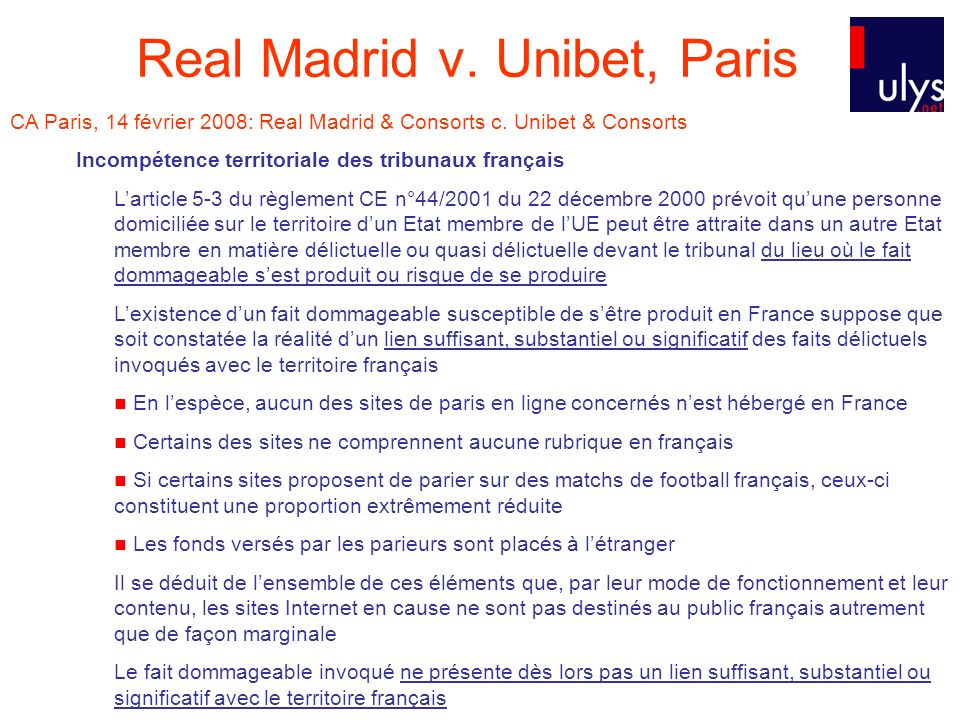 Real Madrid v. Unibet, Paris