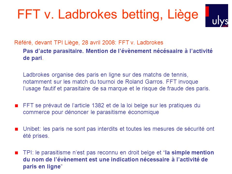 FFT v. Ladbrokes betting, Liège