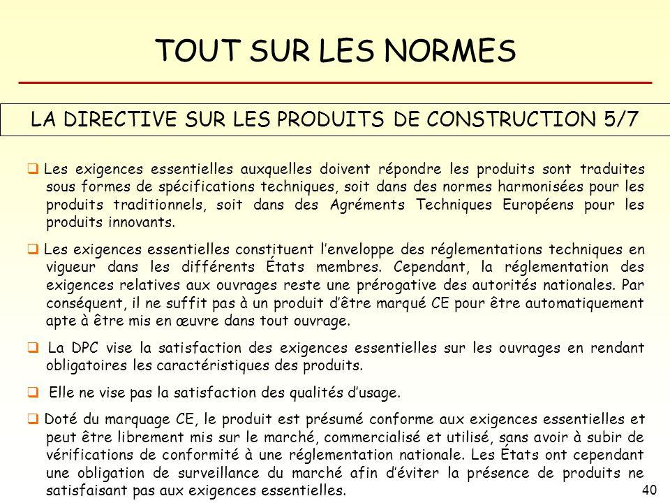 LA DIRECTIVE SUR LES PRODUITS DE CONSTRUCTION 5/7
