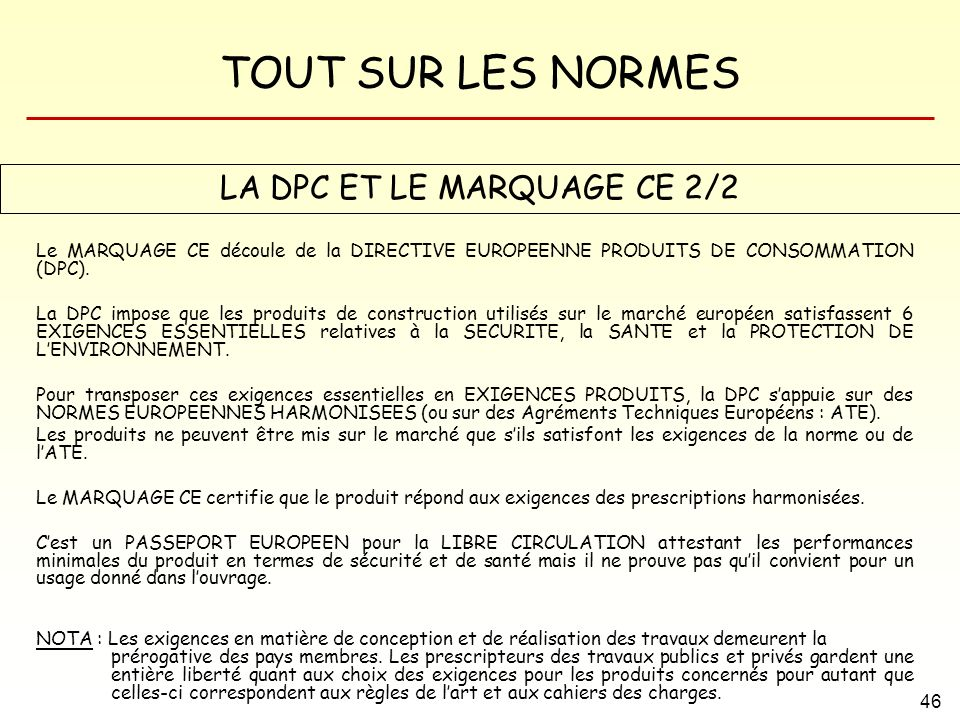 LA DPC ET LE MARQUAGE CE 2/2