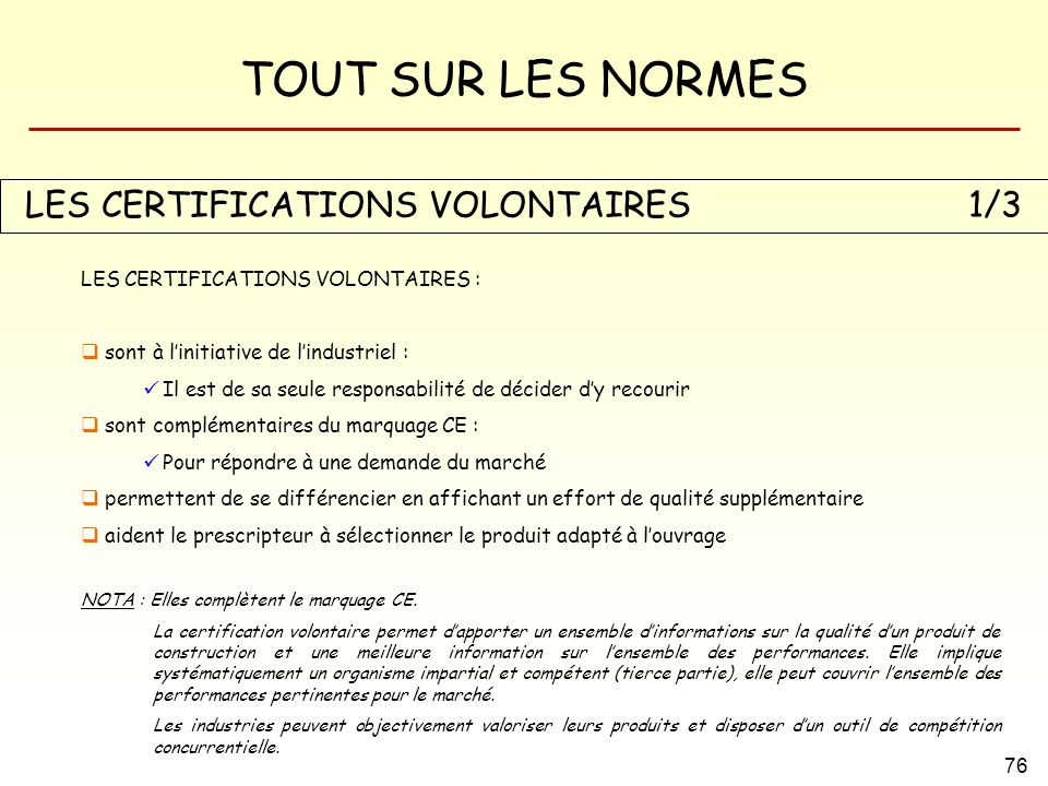 LES CERTIFICATIONS VOLONTAIRES 1/3