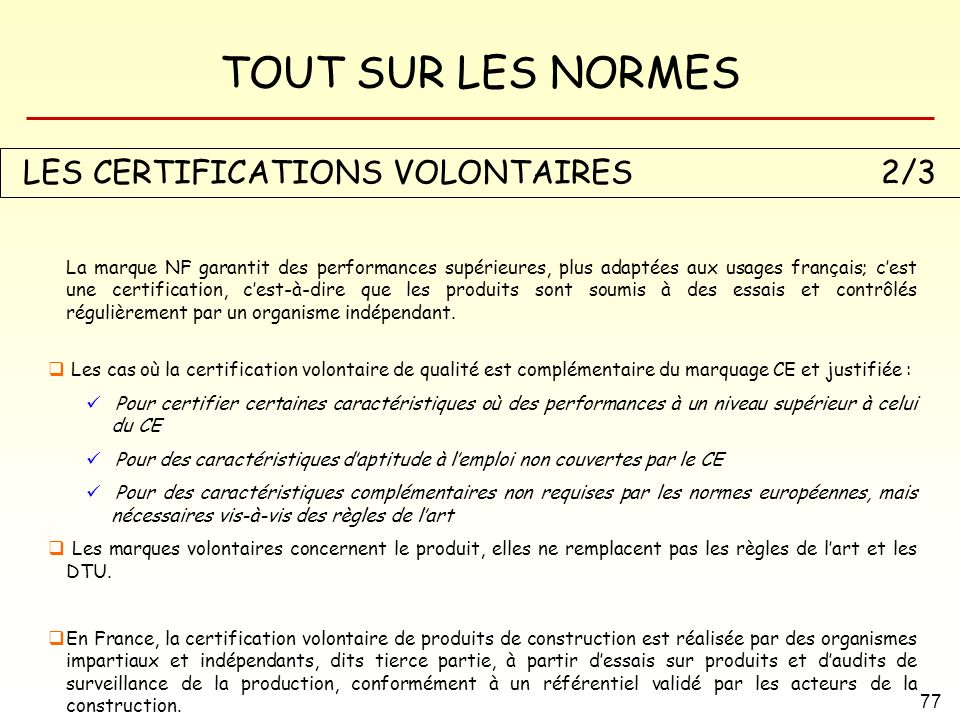 LES CERTIFICATIONS VOLONTAIRES 2/3