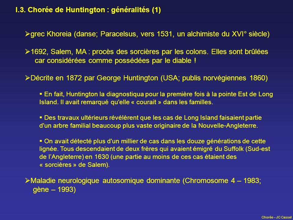 I.3. Chorée de Huntington : généralités (1)