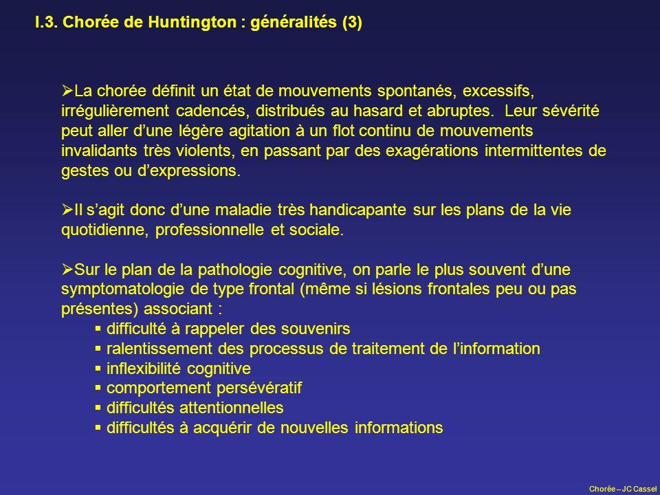I.3. Chorée de Huntington : généralités (3)