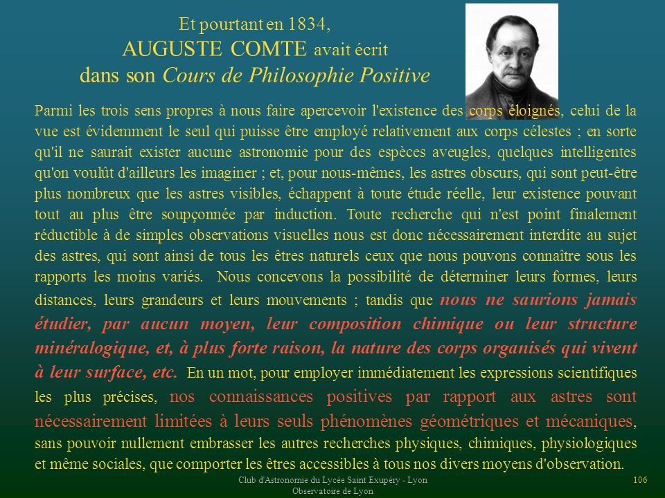 AUGUSTE COMTE avait écrit dans son Cours de Philosophie Positive