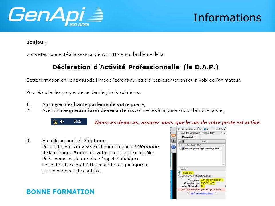 Informations Déclaration d'Activité Professionnelle (la D.A.P.)