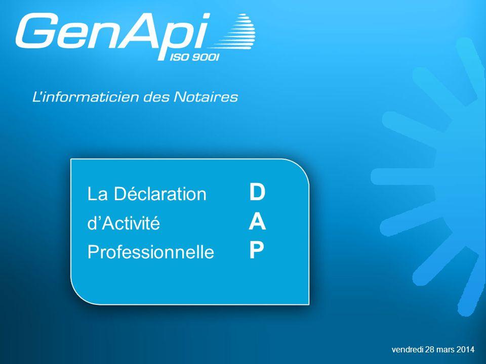La Déclaration D d'Activité A