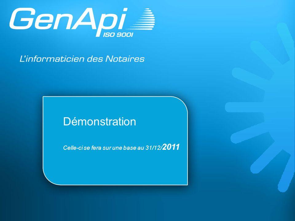 Démonstration Celle-ci se fera sur une base au 31/12/2011