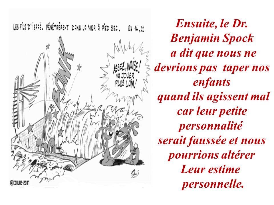 Ensuite, le Dr. Benjamin Spock