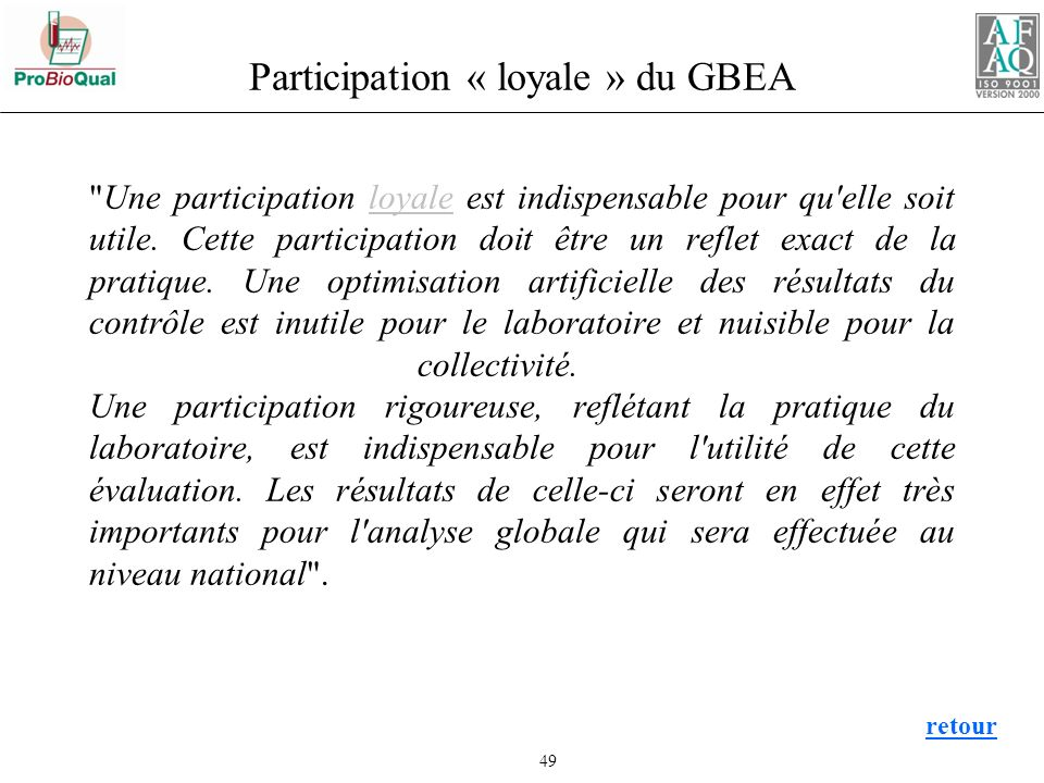 Participation « loyale » du GBEA